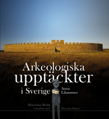 anna-lihammar_arkeologiska-upptackter-i-sverige