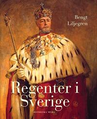 bengt-liljegren_regenter-i-sverige
