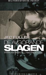jfc-fuller_de-avgorande-slagen-1