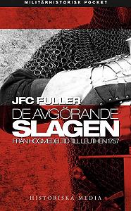 jfc-fuller_de-avgorande-slagen-2