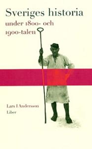 lars-i-andersson_sveriges-historia-under-1800-1900-talen
