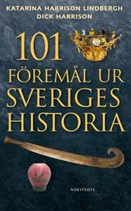 dick-harrison_101-foremal-ur-sveriges-historia